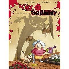 Kill the Granny - Francesca Mengozzi & Giovanni Marcora