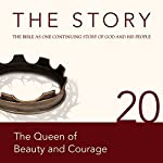 The Story, NIV: Chapter 20 - The Queen of Beauty and Courage (Dramatized) |  Zondervan Bibles (editor)