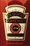 img - for In Good Company: 125 Years at the Heinz Table by Dienstag, Eleanor Foa (December 1, 1994) Hardcover book / textbook / text book