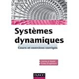 Systèmes dynamiques - Cours et exercices corrigés