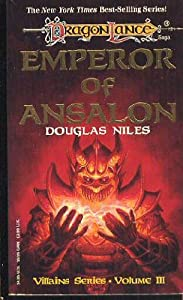 Emperor of Ansalon (Dragonlance Saga, Villains, Vol 3) by Douglas Niles and Jeff Easley