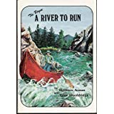 The Rogue : A River to Run (The Story of Pioneer Whitewater River Runner Glen Wooldridge and His First Eighty...