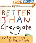 Better Than Chocolate: 50 Proven Ways...