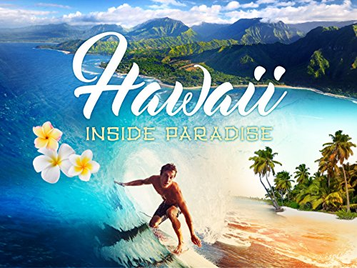 Hawaii – Inside Paradise [dt./OV]