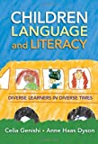Children, Language, and Literacy: Diverse Learners in Diverse Times (Language & Literacy Series) (Language and Literacy Series)