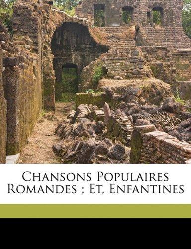 Chansons populaires romandes ; et, Enfantines