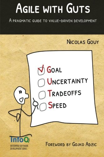 Agile with Guts, by Nicolas Gouy