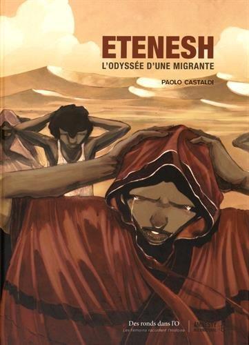 Etenesh : l'odyssée d'une migrante