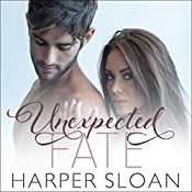 Unexpected Fate: Hope Town, Book 1 | Harper Sloan