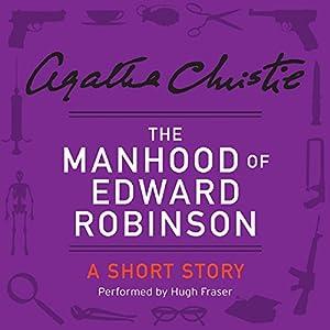 The Manhood of Edward Robinson Audiobook