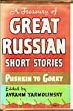 A Treasury of Great Russian Short Stories, Pushkin to Gorky