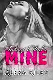 Taking What's Mine (Forced Submission Book 1)