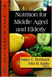 Nutrition for Middle Aged and Elderly