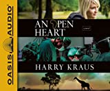 An Open Heart (Library Edition): A Novel