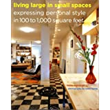 Living Large in Small Spaces: Expressing Personal Style in 100 to 1,000 Square Feet ~ Marisa Bartolucci