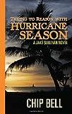 Trying to Reason with Hurricane Season