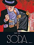 Soda - L'intégrale - tome 2 - Magnum Soda intégrale T2