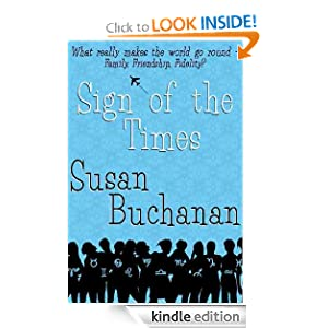 Free Kindle Book: Sign of the Times, by Susan Buchanan. Publisher: Susan Buchanan; 1 edition (March 16, 2012)