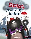 """Afficher """"Splat s'amuse sous la pluie"""""""