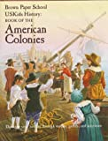 img - for Book of the American Colonies (Brown paper school) book / textbook / text book