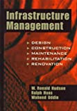 img - for Infrastructure Management: Integrating Design, Construction, Maintenance, Rehabilitation and Renovation book / textbook / text book