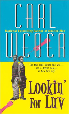 Lookin' For Luv, Carl Weber