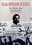 Gainsbourg, le livre du souvenir
