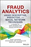 Fraud Analytics Using Descriptive, Pr...