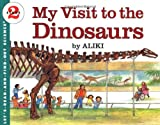 My Visit to the Dinosaurs (Let's-Read-and-Find-Out Science 2) (0064450201) by Aliki