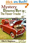 The Flower Traube (Mystery Detective...