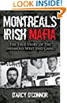 Montreal's Irish Mafia: The True Stor...