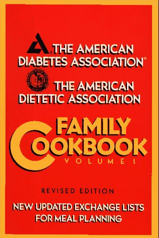 The American Diabetes Association/the American Dietetic Association Family Cookbook: 1