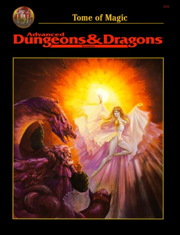Tome of Magic (Advanced Dungeon and Dragons/2nd Edition : Accessory Rule Book)