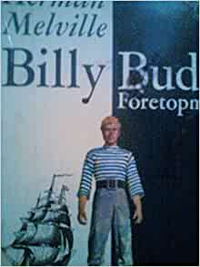 billy budd play essay Need essay sample on billy budd by herman melville - billy budd by herman melville introduction we will write a cheap essay sample on billy budd by herman.