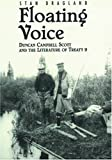img - for Floating Voice: Duncan Campbell Scott and the Literature of Treaty 9 book / textbook / text book