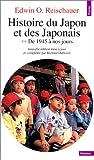 echange, troc Edwin O. Reischauer - Histoire du Japon et des Japonais, tome 2 : De 1945 à nos jours