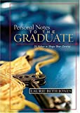 Personal Notes to the Graduate: 24 Values to Shape Your Destiny (140410304X) by Jones, Laurie Beth