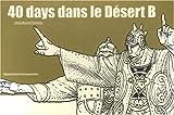 echange, troc Moebius - 40 Days dans le Désert B