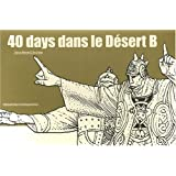 40 days dans le desert/ 40 Days in the Desertby Moebius