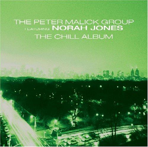 Malick, Peter Group/Norah Jones - New York City: The Chill Album - Zortam Music