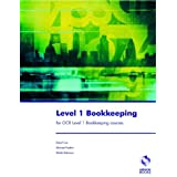 Level 1 Bookkeeping for OCR Level 1 Bookkeeping Coursesby David Cox