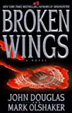 Broken Wings (0671023918) by Douglas, John