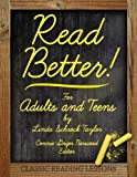 Read Better!: For Adults and Teens