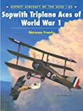Sopwith Triplane Aces of World War I (Aircraft of the Aces)