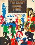 img - for THE GREAT MOVIE STARS: The INTERNATIONAL YEARS (Paperback 1972) book / textbook / text book