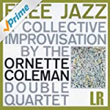 Free Jazz, a Collective Improvisation(Remastered) [Bonus Track Version]