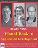 Beginning Visual Basic 6 Application Development (Programmer to programmer) (1861001096) by Boutquin, Pierre
