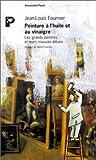 echange, troc Jean-Louis Fournier - Peinture à l'huile et au vinaigre: Les grands peintres et leurs mauvais élèves