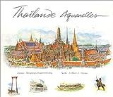 echange, troc Willian L. Warren - Thaïlande aquarelles