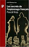 img - for Les secrets de l'espionnage fran ais de 1870   nos jours book / textbook / text book